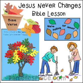 Jesus Never Changes Bible Lesson