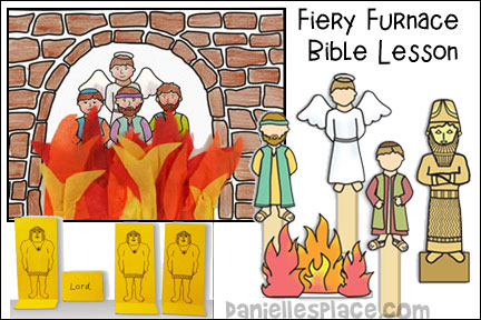 The Fiery Furnace Bible Lesson