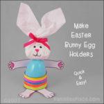 Bunny Easter Egg Holder Craft