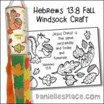 Hebrews 13:8 - Fall Windsock Craft