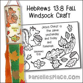 Hebrews 13:8 - Fall Windsock Craft
