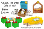 """""""Jesus the Best Gift of All! Christmas Bible Lesson for Children"""