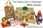 """""""The Twelve Gifts of Christmas"""" Bible Lesson"""