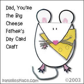"""Big Cheese"" Father's Day Card Craft for Children"