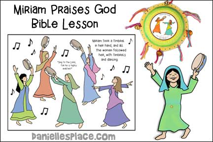Moses and Miriam Praise God Bible Lesson
