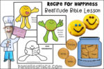 The Beatitudes – Recipe for Happiness Bible Lesson – KJV only