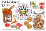 Soul Food Bible Lesson for Children - NIV