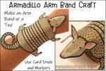 Armadillo Arm Band Craft