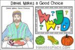 Daniel Makes a Good Choice Bible Lesson - KJV