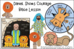 Daniel Shows Courage Bible Lesson - KJV